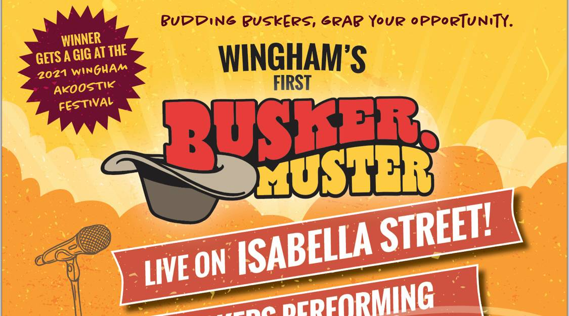 Posters went up in Wingham this week to promote the town's first ever Busker Muster.